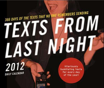 Be sure to check out TextsFromLastNight.com!