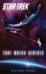 Cover art for Star Trek: That Which Divides
